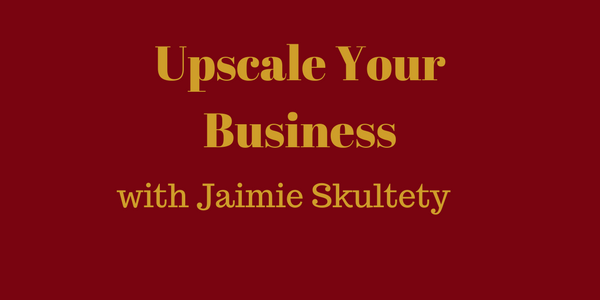 Upscale Your Business – How Getting a Assistant Can Empower You in Your Business — Jaimie Skultety