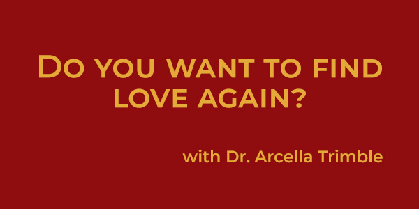 Do You Want to Find Love Again?