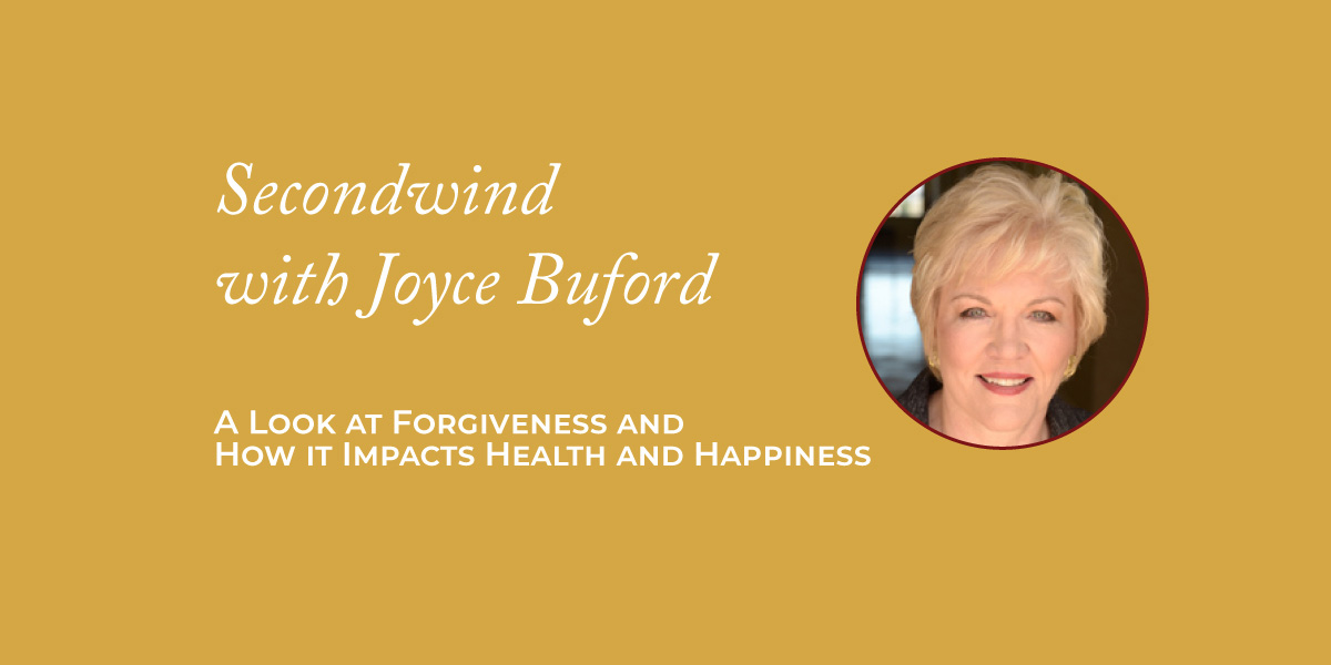 A Look at Forgiveness and How it Impacts Health and Happiness
