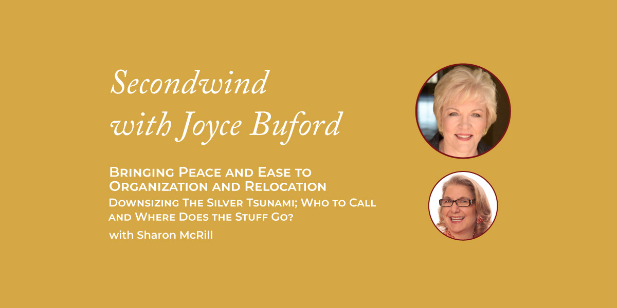 Bringing Peace and Ease to Organization and Relocation – Sharon McRill