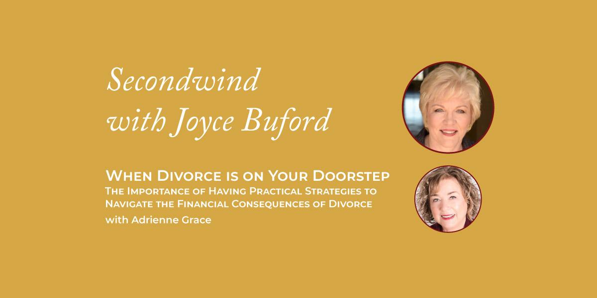 When Divorce is on Your Doorstep – Adrienne Grace