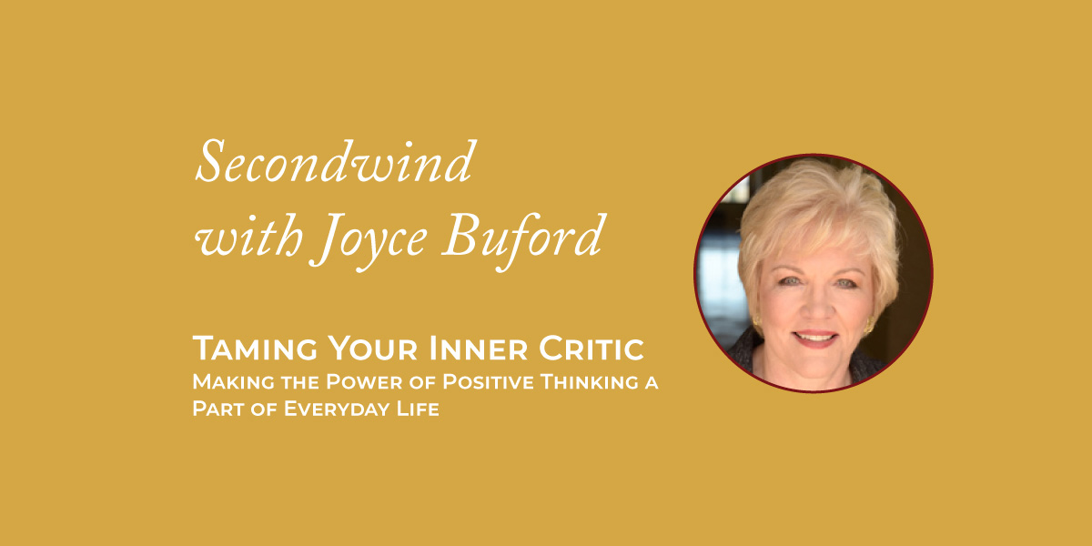 Taming Your Inner Critic – Joyce Buford