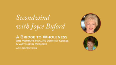 Bridge to Wholeness - Joyce Buford