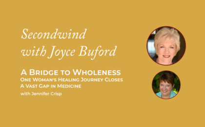 Bridge to Wholeness - Joyce Buford