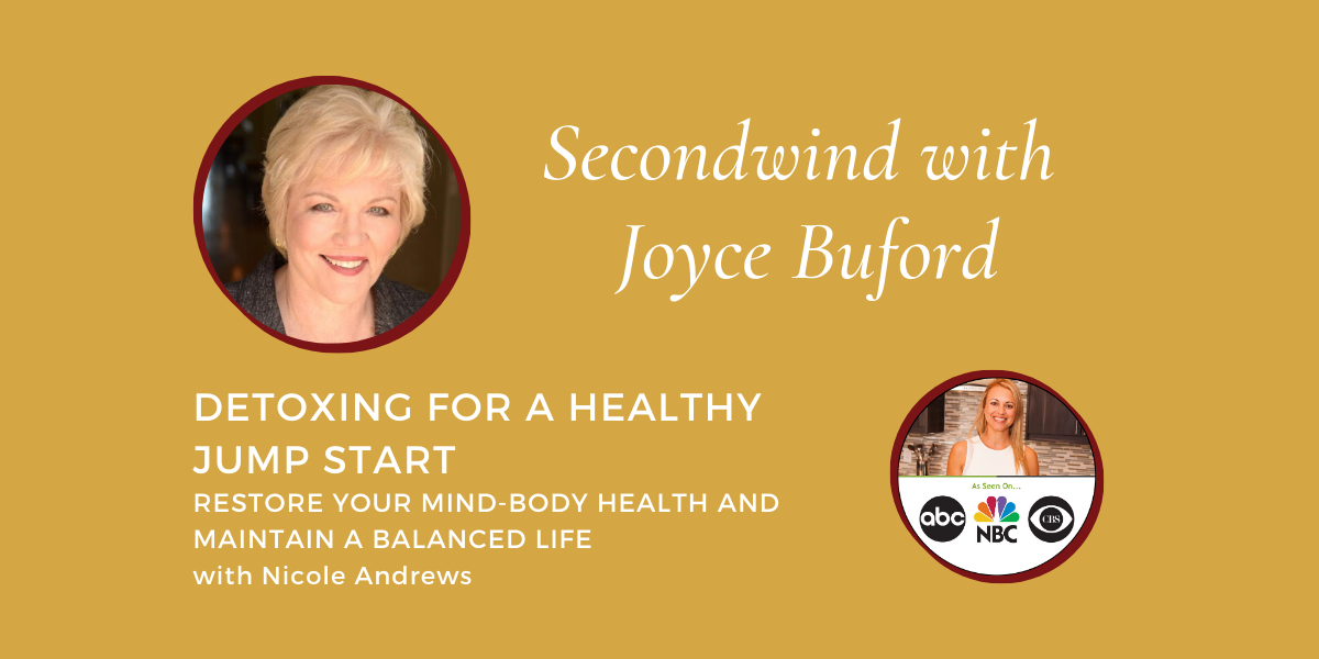 Detoxing for a Healthy Jump Start – Nicole Andrews