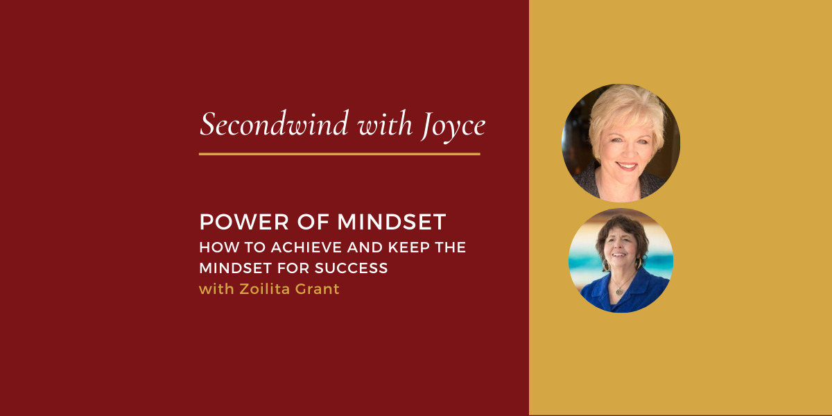 The Power of Mindset – Zoilita Grant